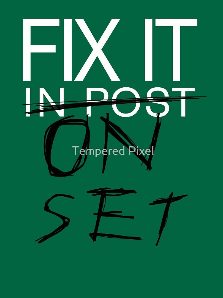 Fix It On Set by TheToolbox