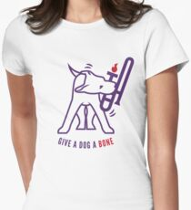 Give A Dog A Bone Women's Fitted T-Shirt
