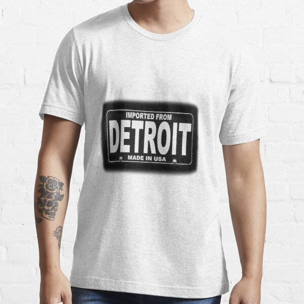 Imported From Detroit Essential T-Shirt