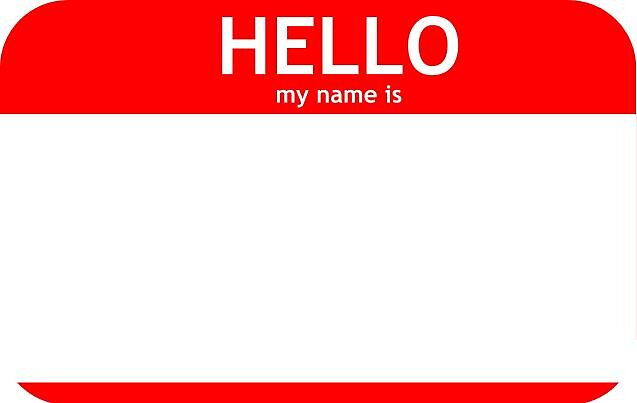 "Hello My Name Is: ""CUSTOMIZABLE PERSONALIZED ""Hello My Name Is..."" Tag"