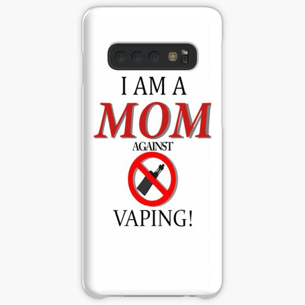 I am a MOM against VAPING! Samsung Galaxy Snap Case
