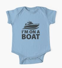 I'm On A Boat Kids Clothes