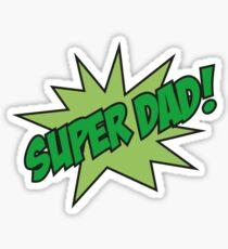 Super Dad! Sticker