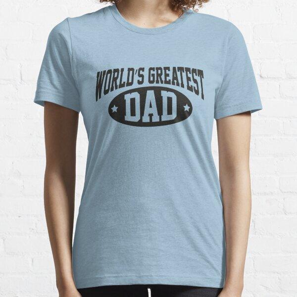 World's Greatest Dad Essential T-Shirt