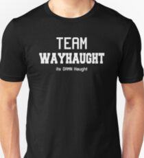wayhaught [White Text only] Unisex T-Shirt