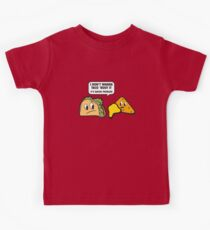 I Don't Wanna Taco 'Bout It. It's Nacho Problem. Kinder T-Shirt