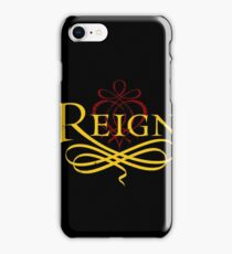 Reign iPhone Case/Skin