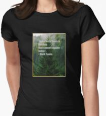 Mark Twain quote Womens Fitted T-Shirt