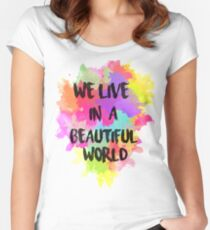 We Live in a Beautiful World Watercolor Women's Fitted Scoop T-Shirt