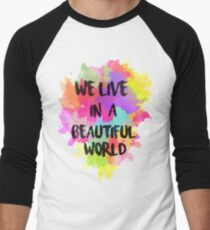We Live in a Beautiful World Watercolor Men's Baseball ¾ T-Shirt