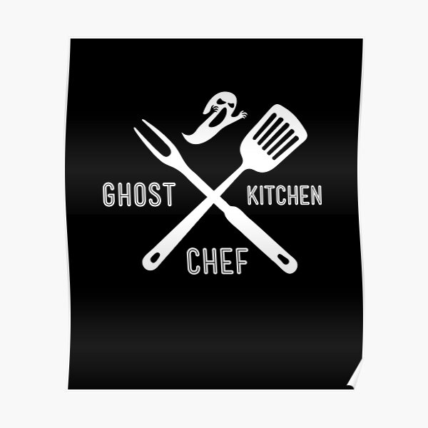 Ghost Kitchen Chef Cloud Kitchen Cook Poster