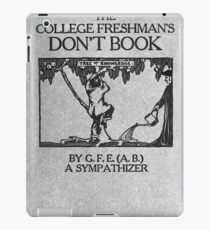 Vintage The College Freshman's Don't Book iPad Case/Skin