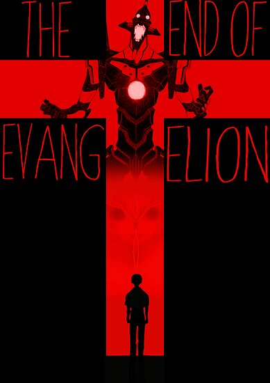 Quot End Of Evangelion Quot Posters By Incendiarymelon Redbubble