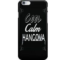 Cool, Calm, Hangova iPhone Case/Skin