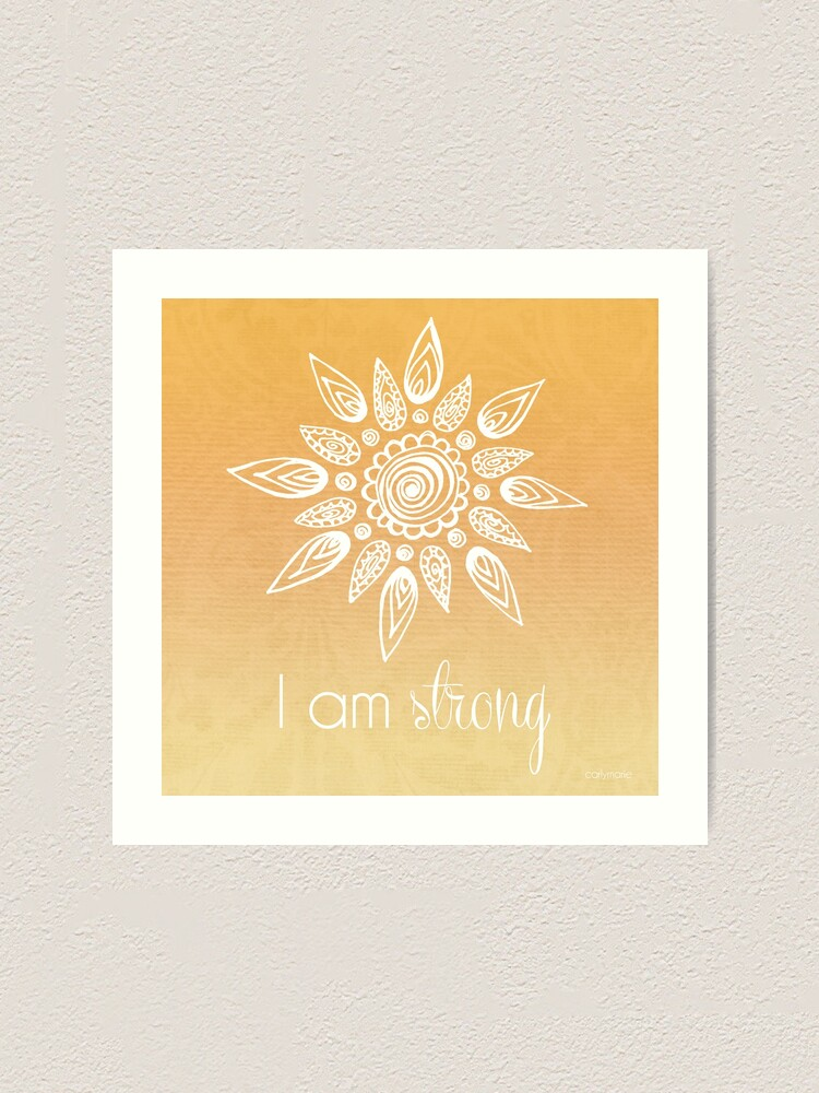 Alternate view of I AM Strong Art Print