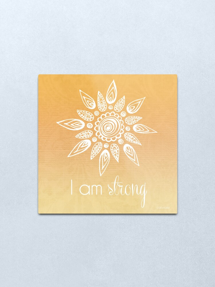 Alternate view of I AM Strong Metal Print