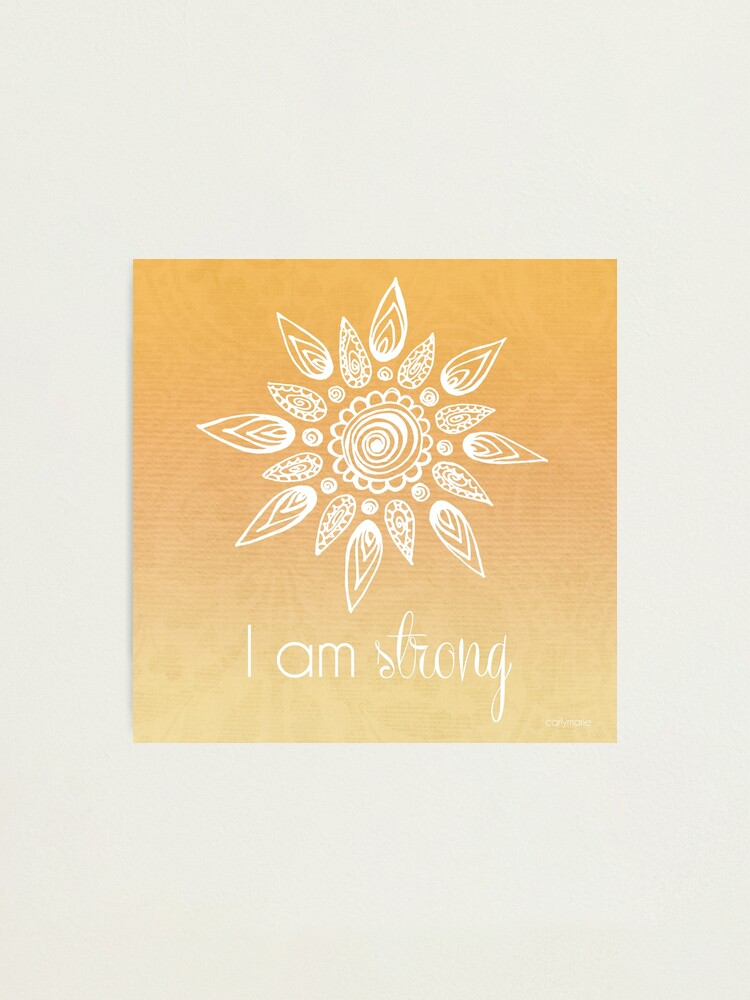 Alternate view of I AM Strong Photographic Print