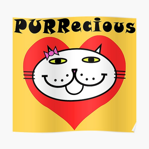 PURRecious - White Cat Poster