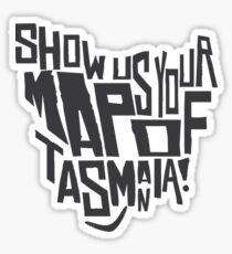 Show Us Your Map of Tasmania! - Black Sticker
