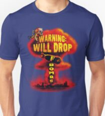 Will Drop F Bombs T-Shirt