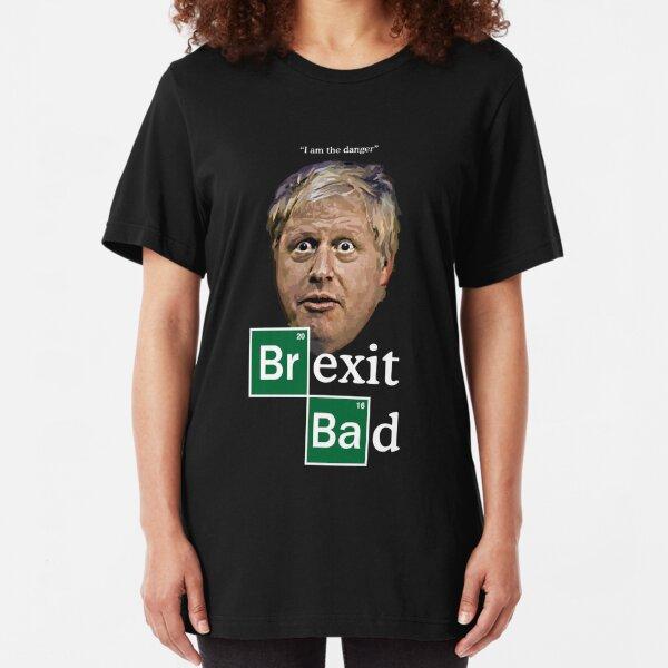Boris - Brexit Bad Slim Fit T-Shirt