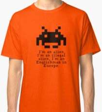 Alien in Europe (brexinvaders)  Classic T-Shirt