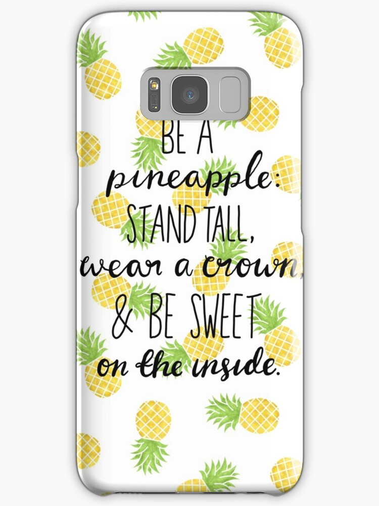 "Samsung Quote Pleasing Pineapple Quote"" Samsung Galaxy Cases & Skinshxrtsy  Redbubble"