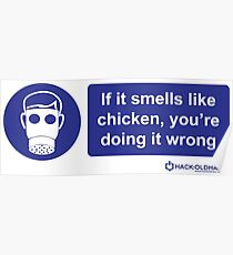 If it smells like chicken.... Poster
