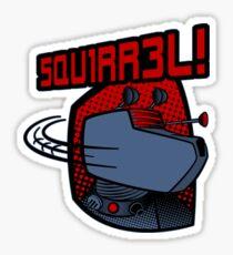 SQUIRREL!  Sticker