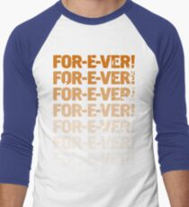 INFINITELY FOR-E-VER  Men's Baseball ¾ T-Shirt