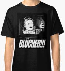 BLÜCHER !!! Classic T-Shirt