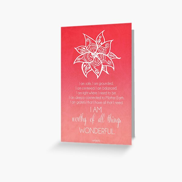 Root Chakra Affirtmation Greeting Card