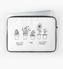 Plants Are Friends Laptop Sleeve