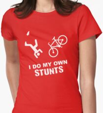 I Do My Own Stunts Cycling - Funny Bike Women's Fitted T-Shirt