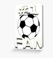 Number One Soccer Fan Greeting Card