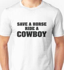 Save A Horse Ride A Cowboy Unisex T-Shirt