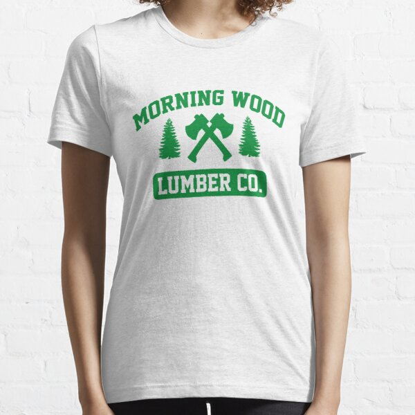 Morning Wood Lumber Co. Essential T-Shirt