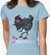 I (eye) trust Becky! (Finding Dory) Women's Fitted T-Shirt