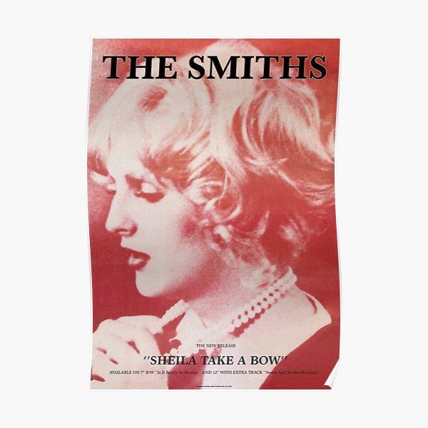 Sheila nimmt ein Bogenplakat (The Smiths) Poster