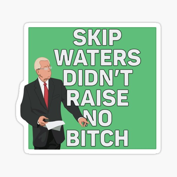 Skip Waters Forever Sticker