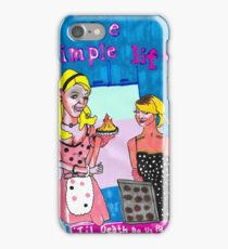 The Simple Life fan art  iPhone Case/Skin