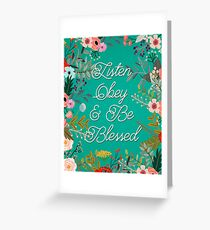 Listen, Obey, and Be Blessed Greeting Card
