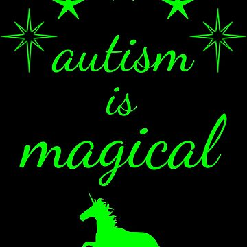 autism is magical - green by lhabc