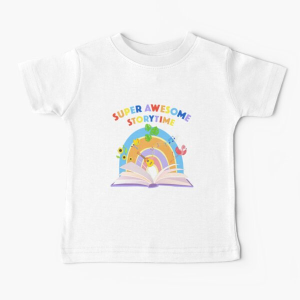 Super Awesome Storytime Baby T-Shirt