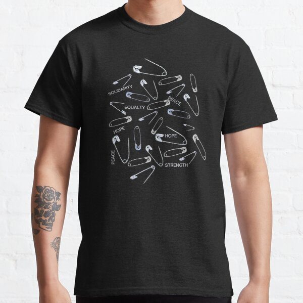 Safe with me safety pins on black with activist slogans Classic T-Shirt