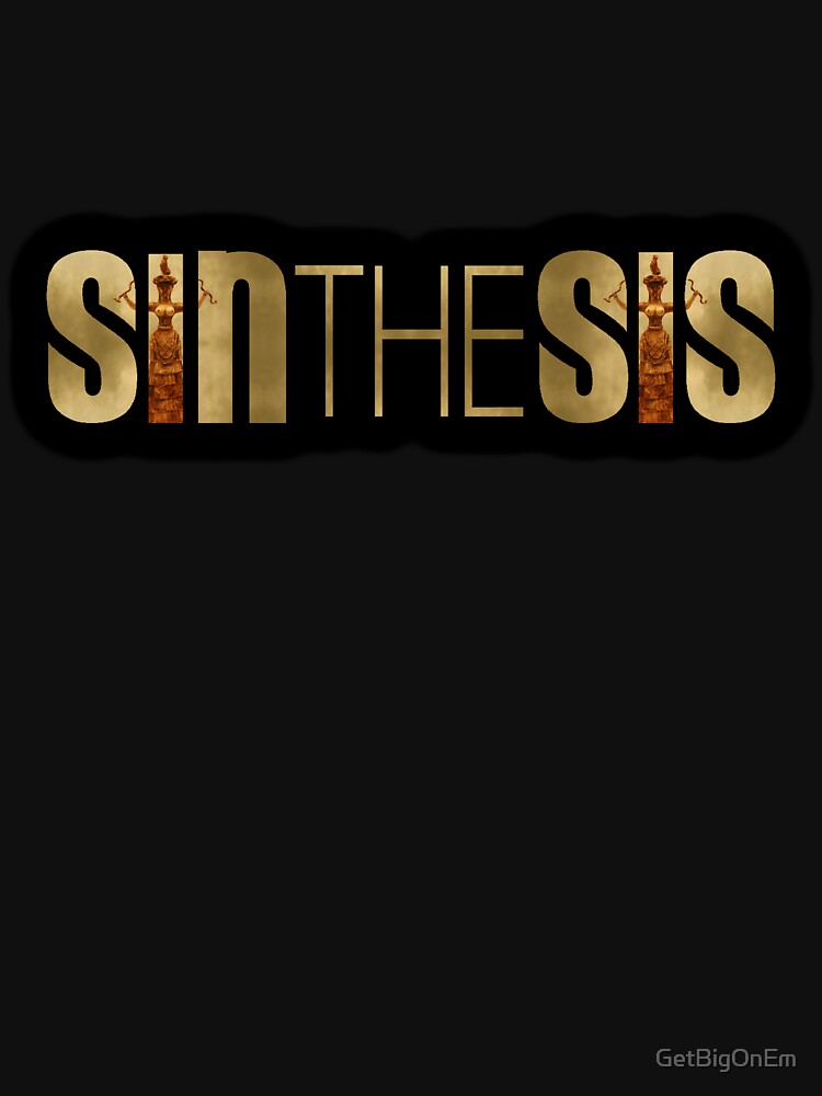 SinTheSis by GetBigOnEm