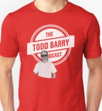 The Todd Barry Podcast T-Shirt T-Shirt