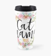 CAT MAMA Travel Mug