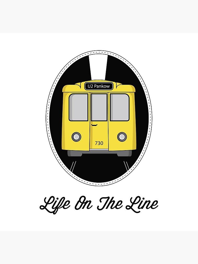 Berlin U-Bahn Train - Life on the Line - by Loveroflines