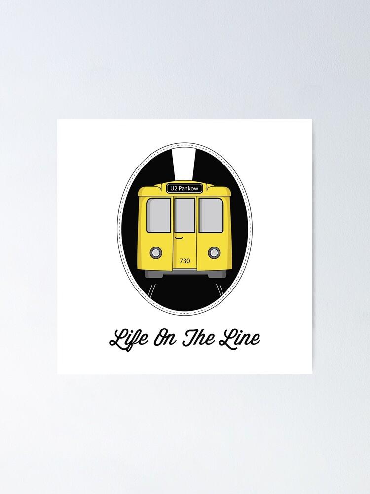 Alternate view of Berlin U-Bahn Train - Life on the Line - Poster